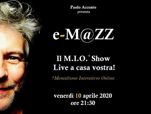 e-M@ZZ – il M.I.O. show live a casa vostra!